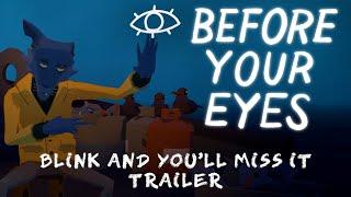 """""""Before Your Eyes"""" este un joc despre viață și moarte pe care îl controlezi clipind"""