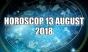 Horoscop 13 august 2018. Inceput perfect de saptamana pentru aceste zodii