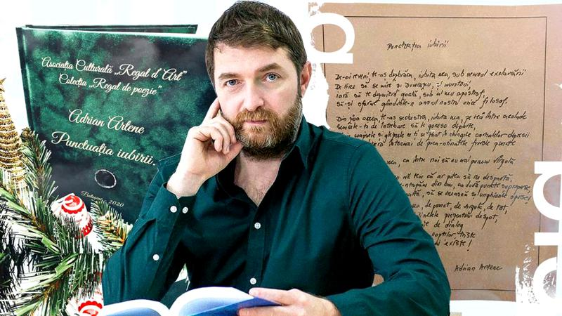"""Adrian Artene lanseaza un excelent volum de versuri - """"Punctuația iubirii"""" - cu nuante filosofice: """"Cuvintele nu îmbătrânesc! Nici anii nu le cuprind!"""""""